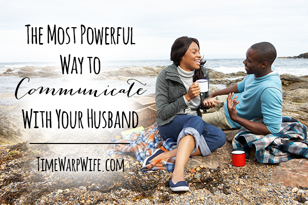 powerful-way-to-communicate-with-your-husband